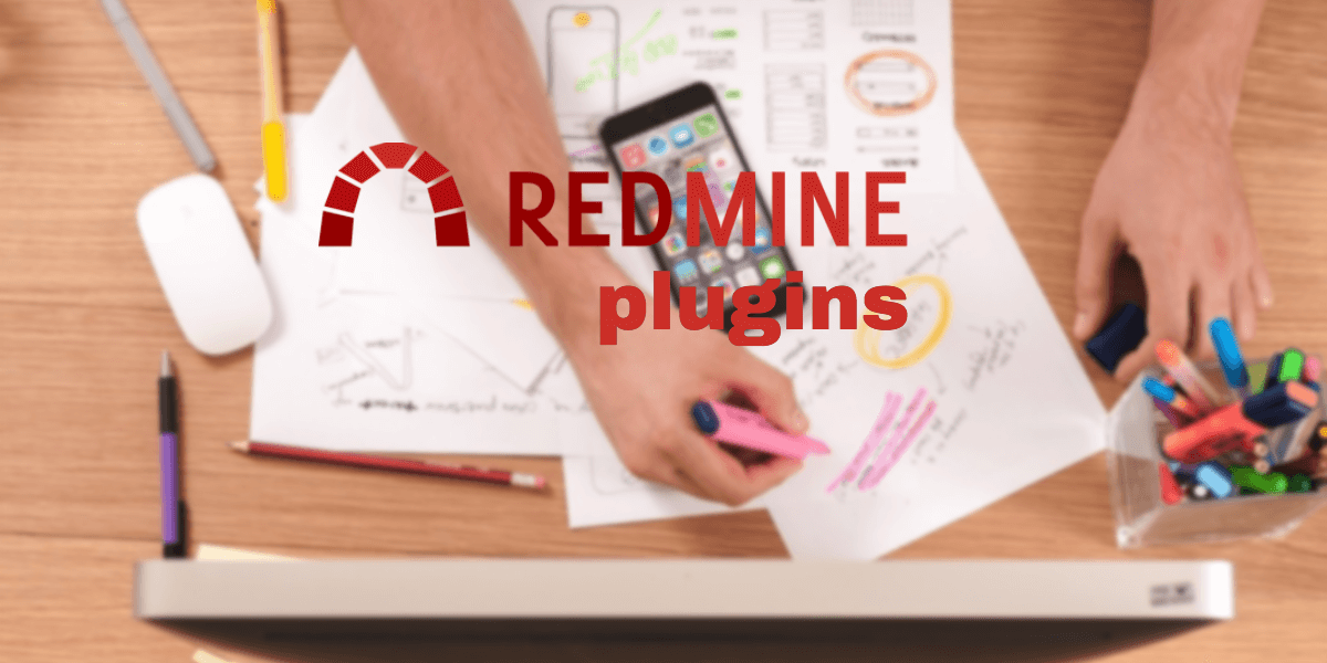 The Best Redmine Plugins To Boost Your Web Projects