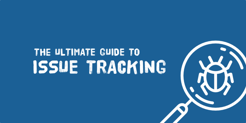 Issue Tracking Guide